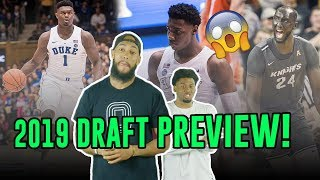 2019 NBA Draft Preview!! Breaking Down Zion Williamson, Darius Garland & Where Will TACKO FALL Go!?