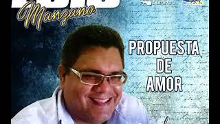 Luis Manzano-Propuesta de Amor