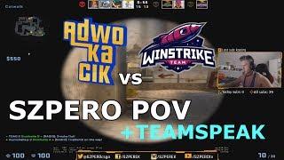 ADWOKACIK vs WINSTRIKE  - de_mirage - SZPERO POV + TEAMSPEAK (HIGHLIGHTS)
