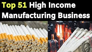 Top 51 Manufacturing Business In India || Business Ideas In Hindi