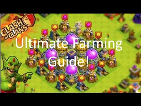 CLASH OF CLANS GUIDE | ULTIMATE FARMING GUIDE | HOW TO FARM THE MOST EFFICIENTLY AND EFFECTIVELY!