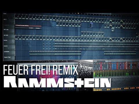 Rammstein - Feuer Frei! Remix (FL Studio)
