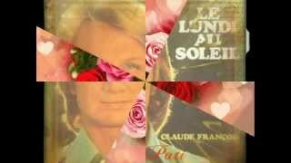 Watch Claude Francois Il Ny A Que Lamour Qui Rende Heureux video