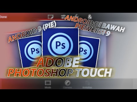 DOWNLOAD PHOTOSHOP TOUCH ANDROID 9 (PIE) DAN DIBAWAHNYA