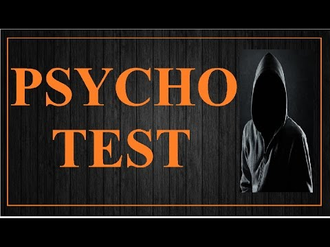 Psychopath Test : Are You Psycho?