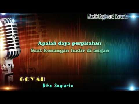 Rita Sugiarto - GOYAH  Karaoke Tanpa Vokal