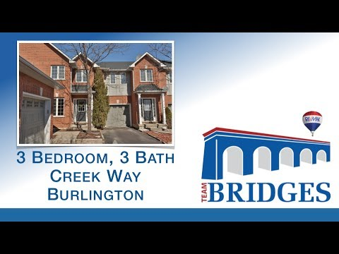 Creek Way | *Houses For Sale In Burlington* | Team Bridges - Oakville Real Estate
