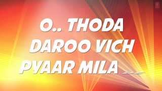 Thoda Daaroo Vich Pyar Full Song with Lyrics | Tum Bin | Taz Stereo Nation | Priyanshu Chatterjee