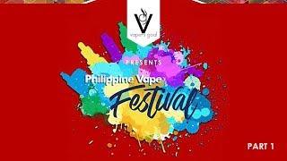 Vapers Goal Presents Philippine Vape Festival 2017 part 1