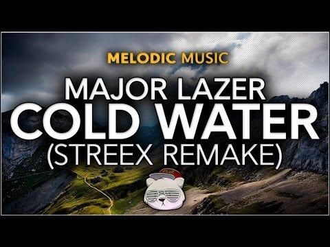 Major Lazer - Cold Water (feat. Justin Bieber & MØ) (Streex Remake)