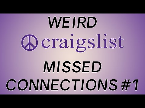 Weird Craigslist Missed Connections #1 - YouTube