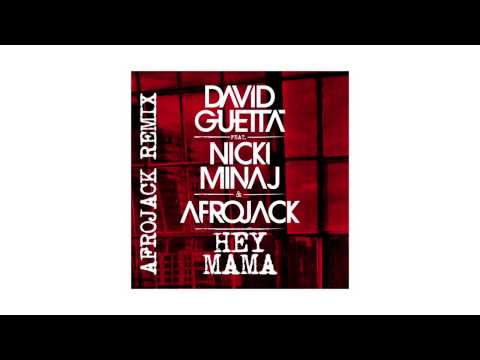 David Guetta - Hey Mama (Afrojack remix - sneak peek) ft Nicki Minaj, Bebe Rexha & Afrojack