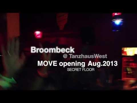 Broombeck @ MOVE opening Aug.2013 // Secret Floor