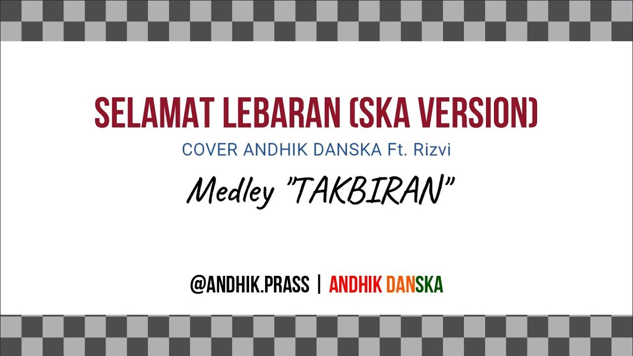Selamat Lebaran Ismail Marzuki Medley Takbiran Ska Version