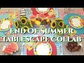 ✨ END OF SUMMER TABLESCAPE COLLAB 2018 ✨