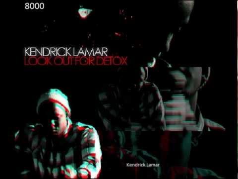 Kendrick Lamar Look out for detox (feat Dr. Dre) (lyrics) (explicit)