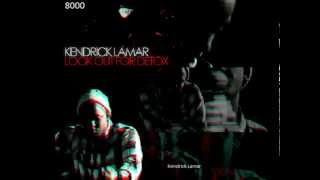 Kendrick Lamar Look out for detox (feat Dr. Dre) (lyrics) (explicit)