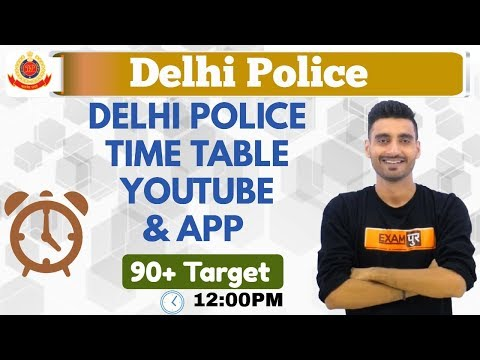 Delhi Police Classes Time Table || 90+ Target || By Vivek Sir || Live@12:00PM