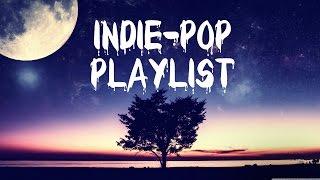 Indie-pop/indietronica playlist | volume 1