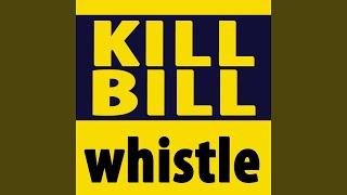 Kill Bill - Movie Soundtrack Theme Song - Whistle - Twisted Nerve - Quentin Tarantino - Bernard...