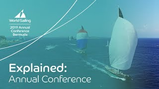 World Sailing's Annual Conference: Explained | Bermuda 2019