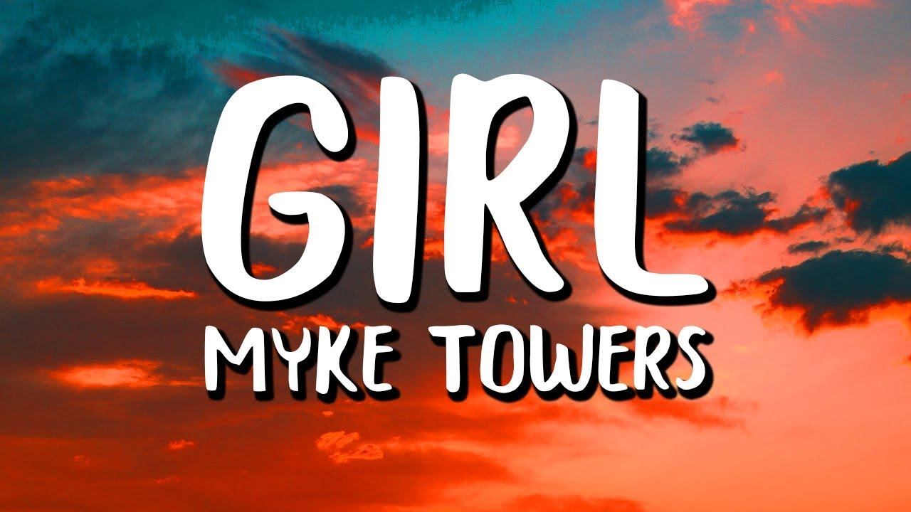 Download Myke Towers - Girl (Letra/Lyrics)