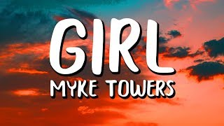 myke Towers - Girl (Letra / Lyrics)