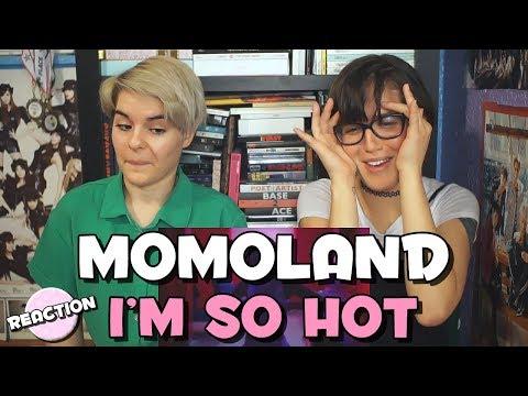 MOMOLAND 모모랜드 - I&39;M SO HOT ★ MV REACTION