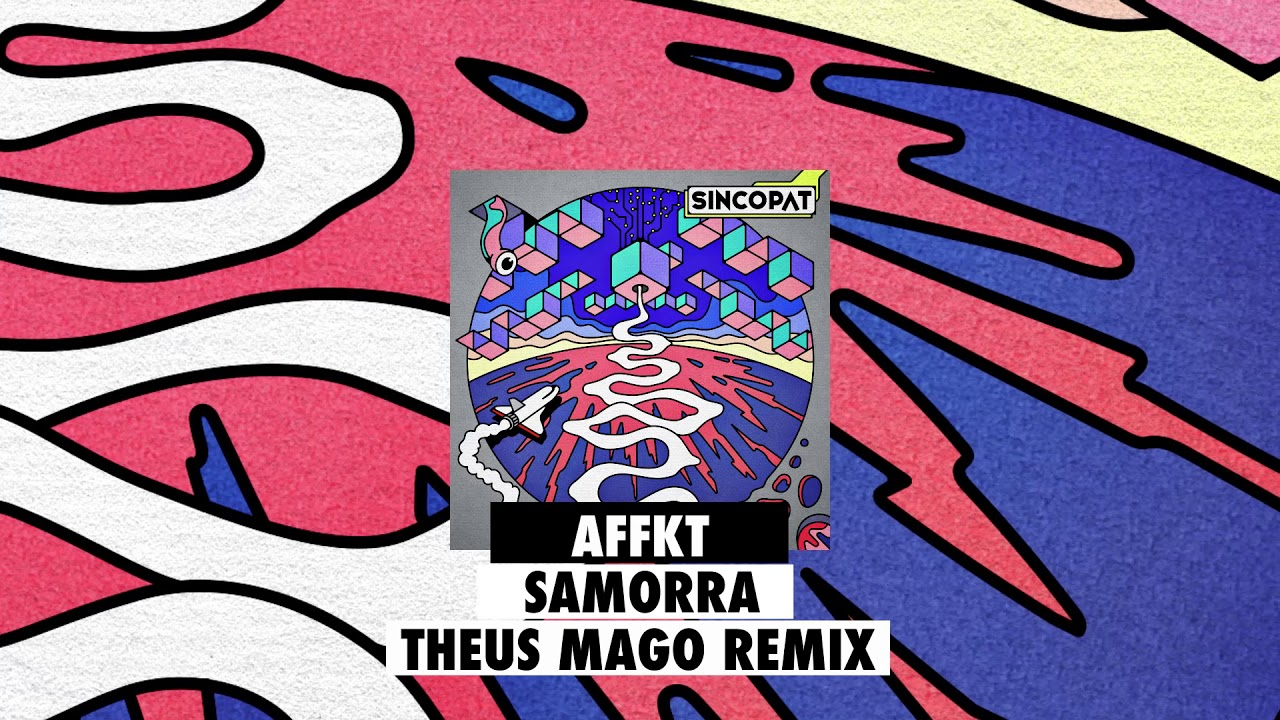 Download AFFKT - Samorra (Theus Mago remix) [Sincopat 82]