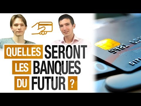 Quelles seront les BANQUES du FUTUR ? (BUNQ, REVOLUT, TRANSFERWISE, N26...)