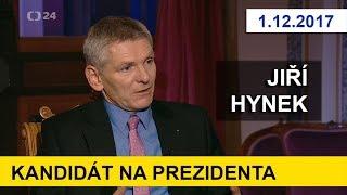 KANDIDÁT NA PREZIDENTA - JIŘÍ HYNEK. V pořadu Interview. 1.12.2017. Prezidentské volby 2018