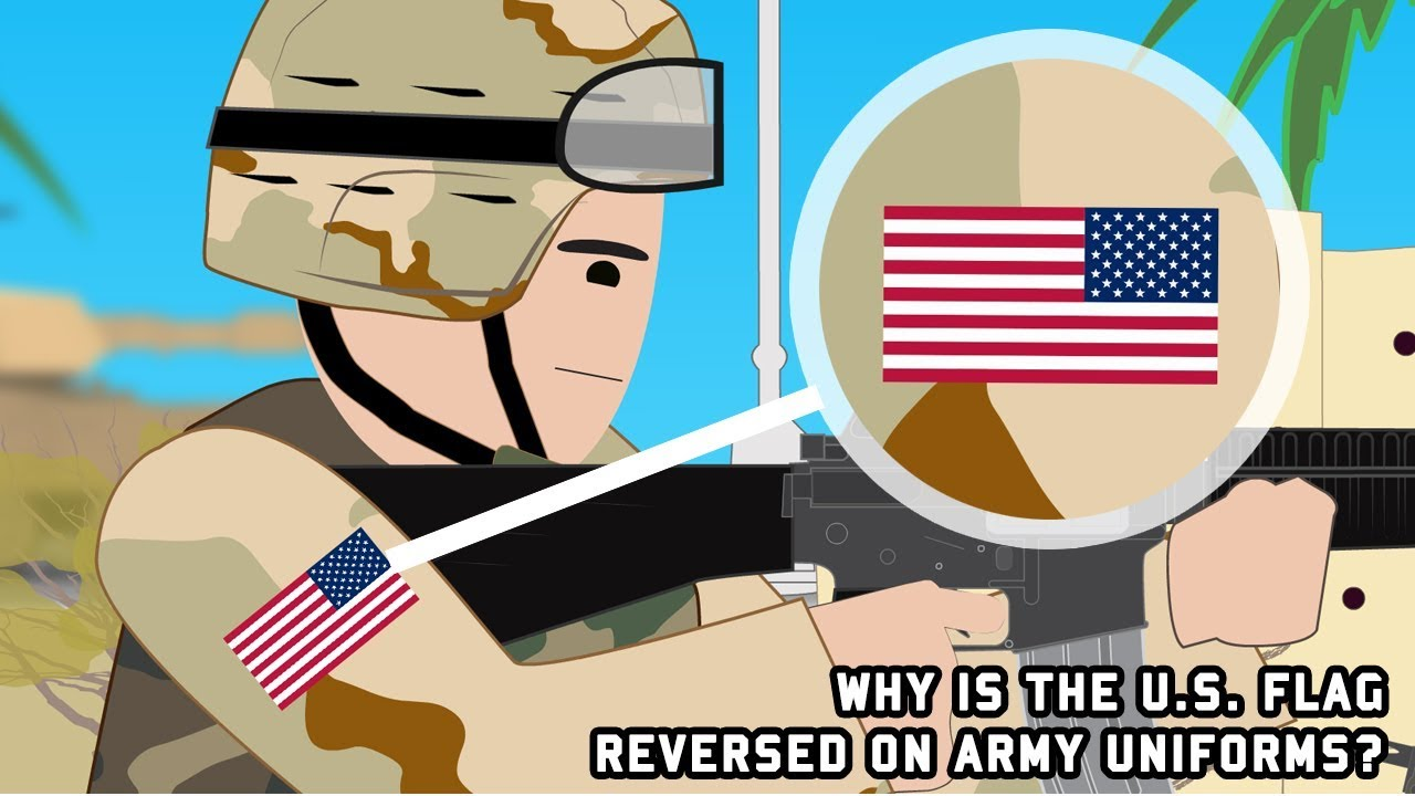 Why is the U S  flag reversed on Army uniforms?