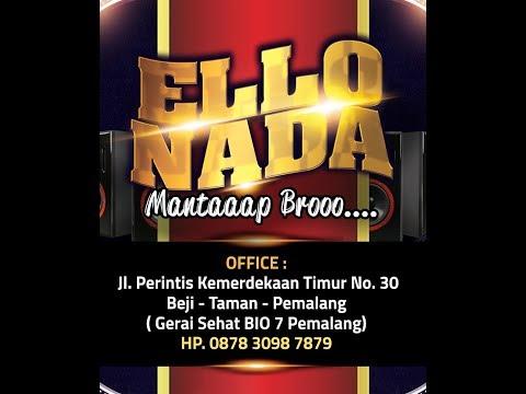 BONGKAR - ELLO NADA ( Live Peguyangan - Pemalang )