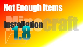 Not Enough Items Mod 1.8 (NEI) - How To Install in Minecraft 1.8