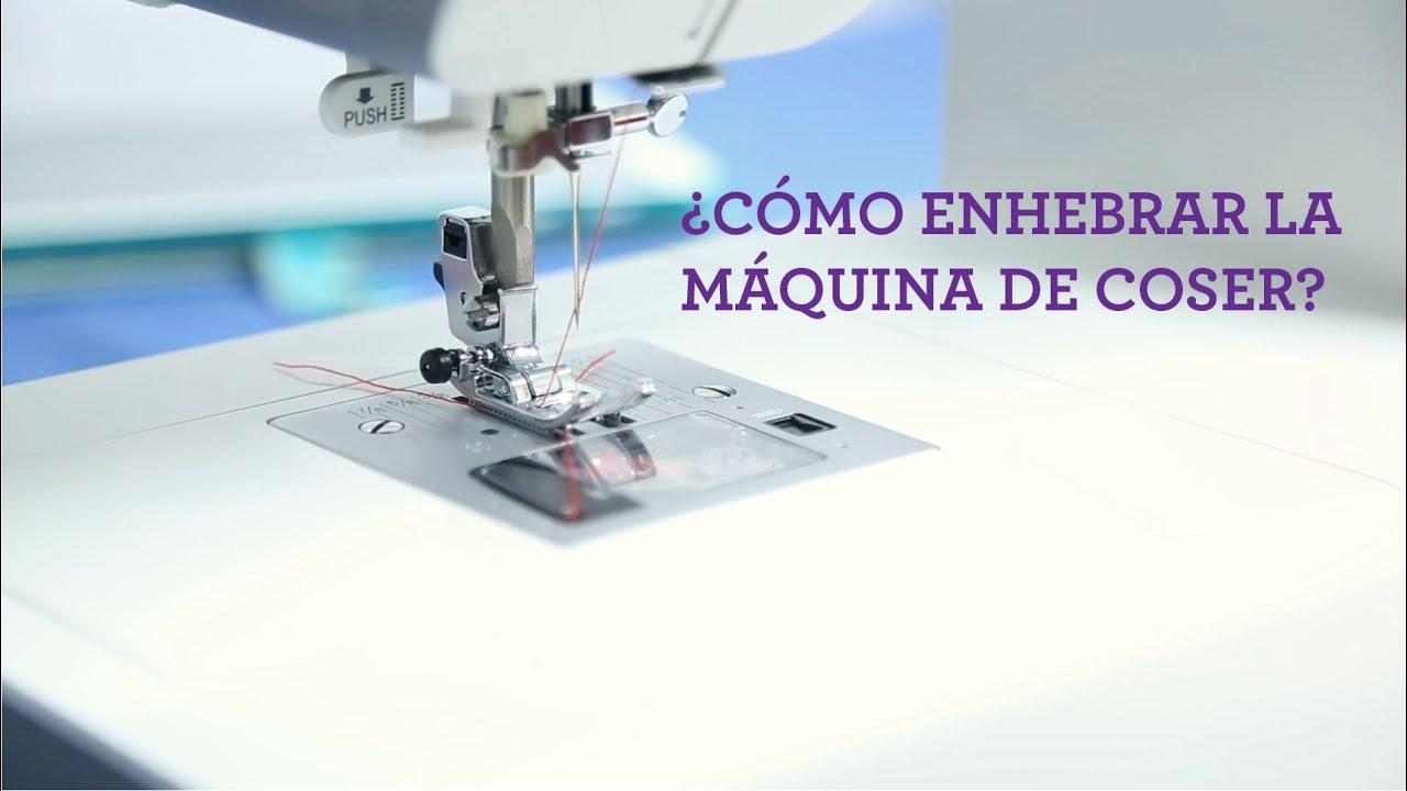 Enhebrar máquina de coser y devanar canilla.