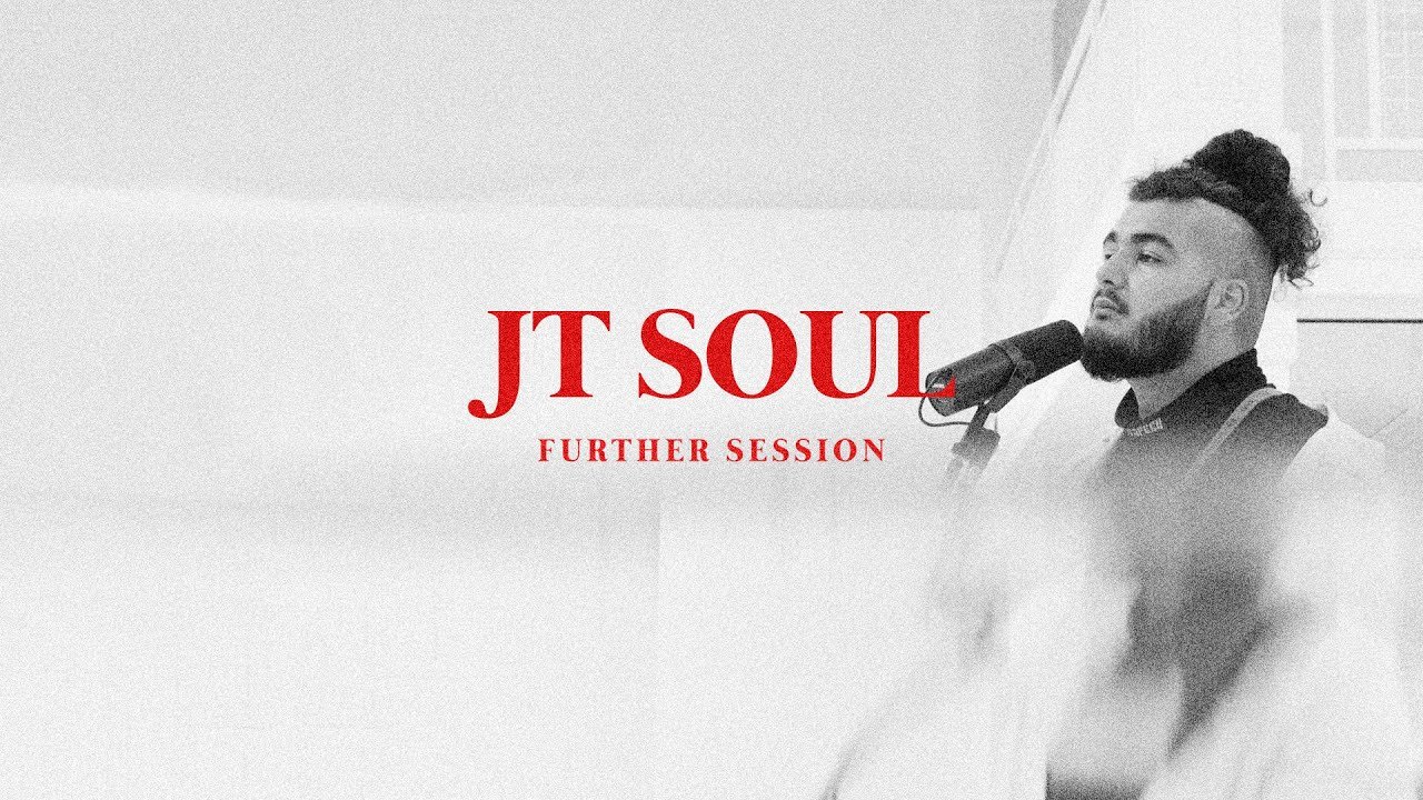 JT Soul - GOSSIP | FURTHER SESSIONS