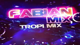 Tropi Mix Del Recuerdo - Fabian Mix