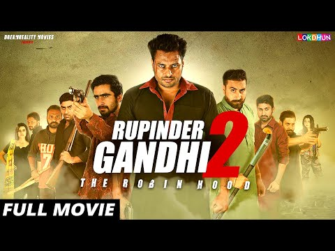 RUPINDER GANDHI 2 : (FULL FILM) | New Punjabi Film | Latest