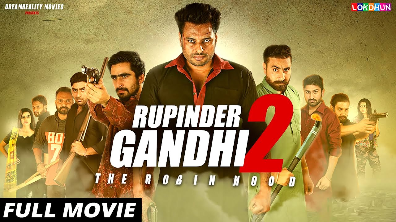 Latest Punjabi movie The Story Of Rupinder Gandhi Gangster Free Watch Online