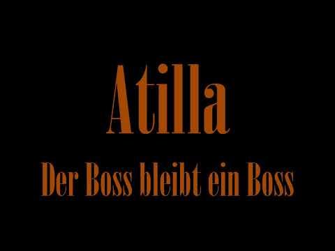 atilla---der-boss-bleibt-ein-boss