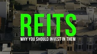 REITS Why You Should Invest In Them, But I Don't