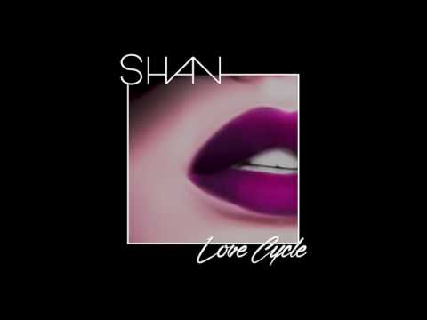 SHAN – Love Cycle [feat. Francis Farmer] (Prod. Hollywood Savage)