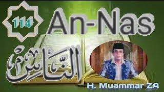 Al Quran Surah An Nas Yang Merdu Oleh H  Muammar ZA