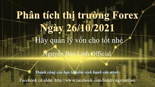Phân tích thị trường Forex ngày 26/10/2021 - Nguyễn Bảo Linh Official screenshot 4
