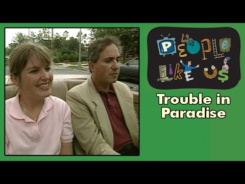 Trouble in Paradise -People Like Us episode #9