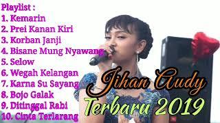 Best Song Terbaru 2019 Jihan Audy non stop full album