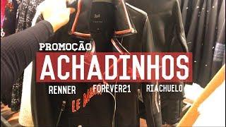 Baixar ACHADINHOS/ PROMOÇÃO: Renner, F21 e RCHLO