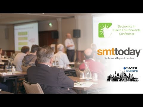 SMTA Europe - Electronics in Harsh Environments Conference Highlights