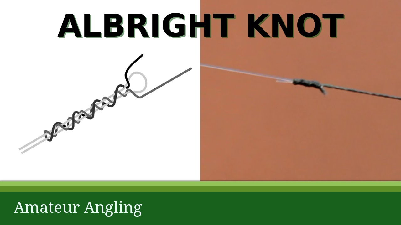 Albright knot join braided line to nylon line