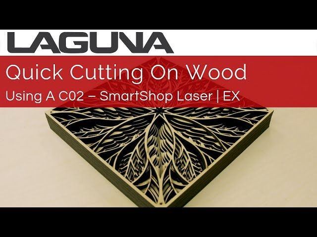 Cutting a Multi-layered Wood Project On A CO2 Laser   Laguna Tools